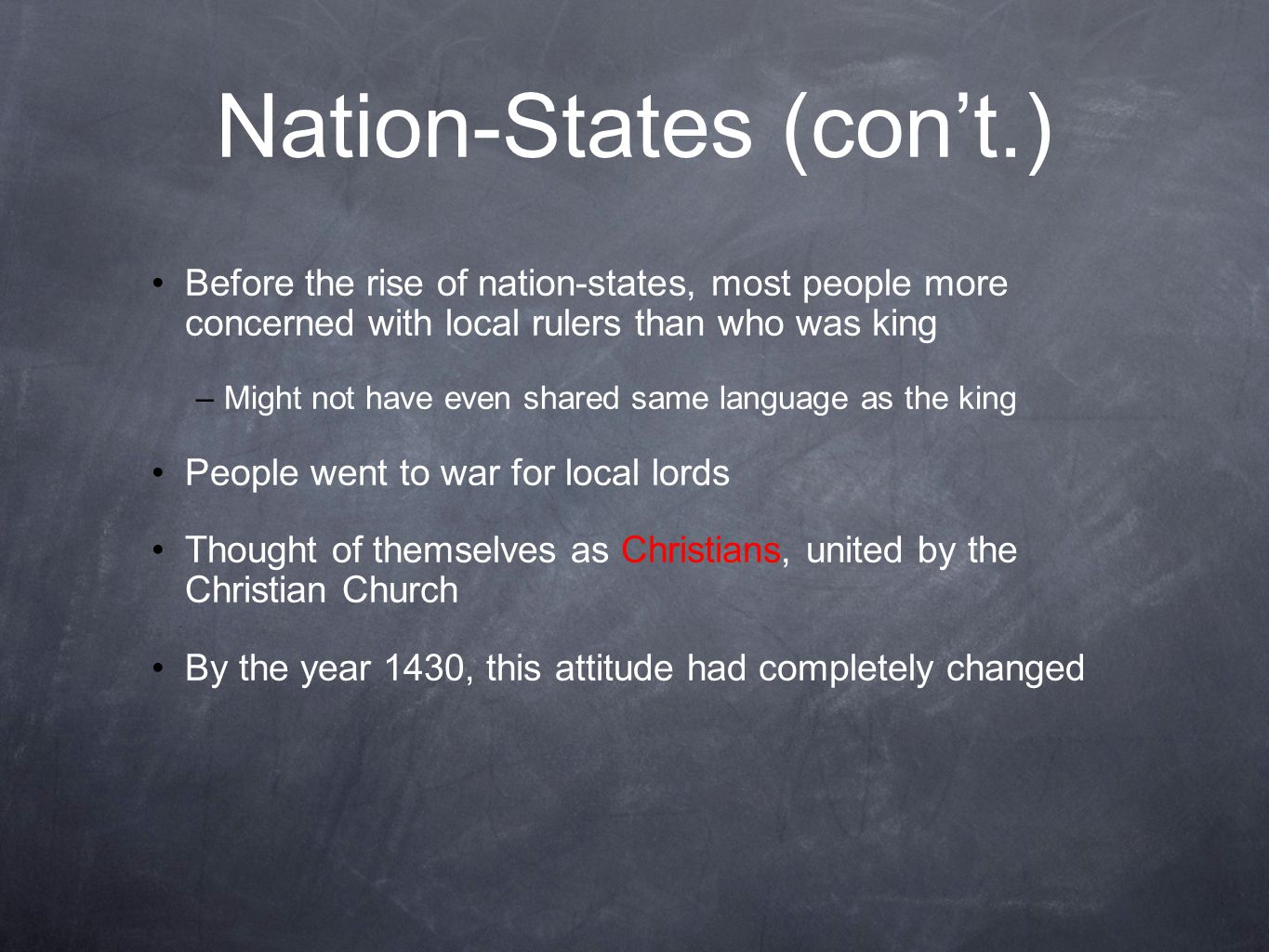 Nation-States (con't.)