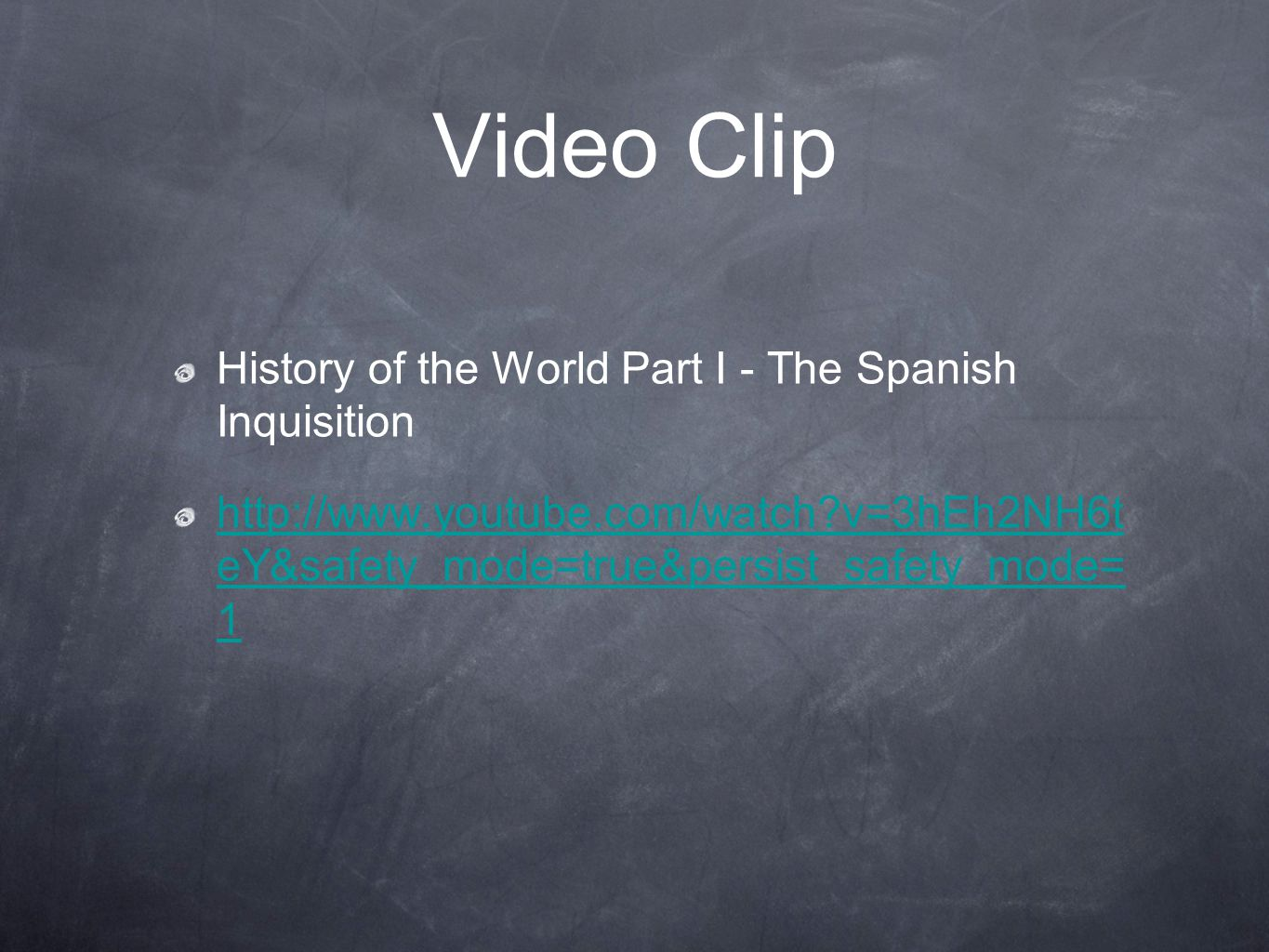 Video Clip History of the World Part I - The Spanish Inquisition