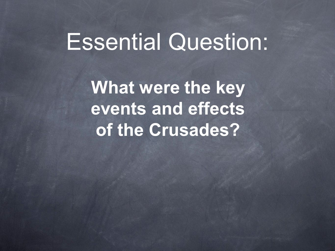 What were the key events and effects of the Crusades