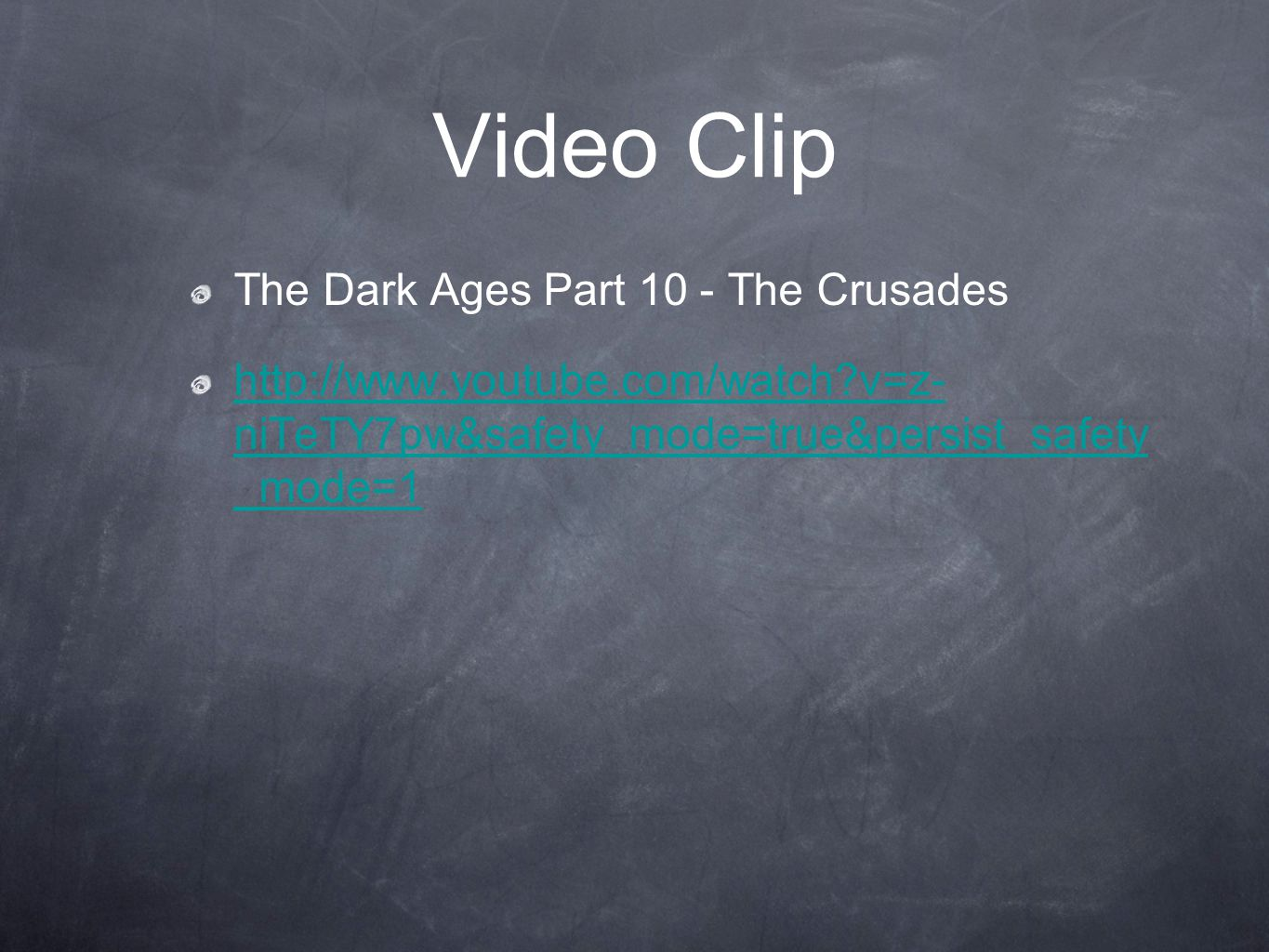 Video Clip The Dark Ages Part 10 - The Crusades