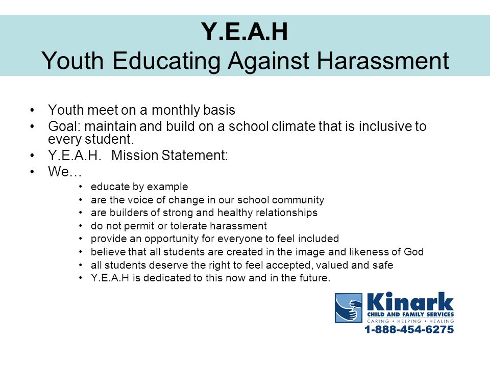 Y.E.A.H Youth Educating Against Harassment