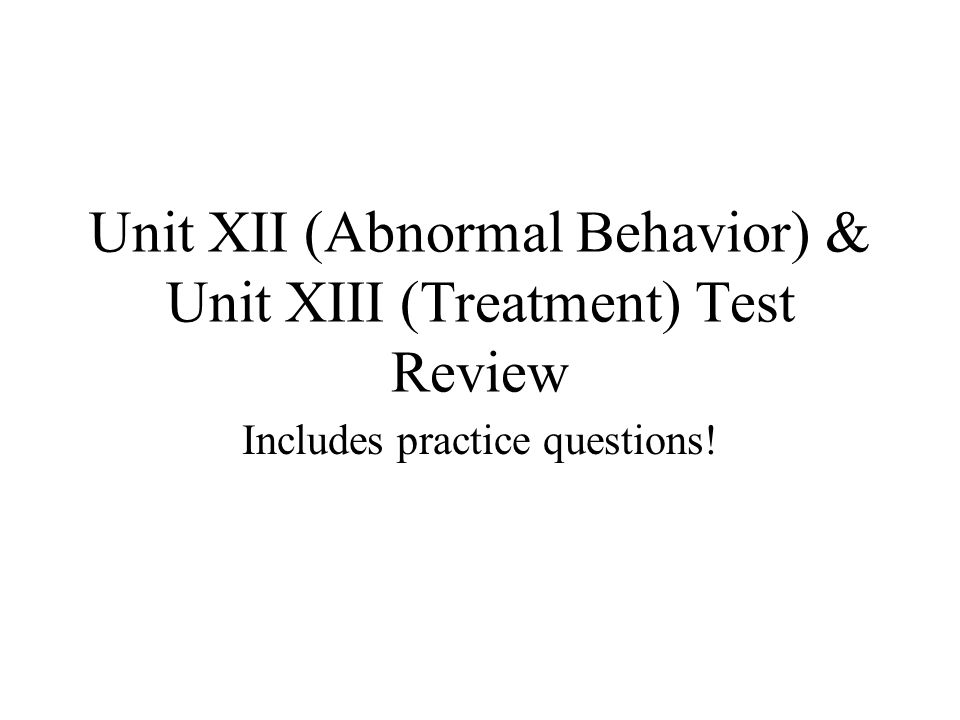 abnormal behavior and its treatment Abnormal psychology,  the most cutting edge information on abnormal psychology by covering methods and treatment in  definitions of abnormal behavior.