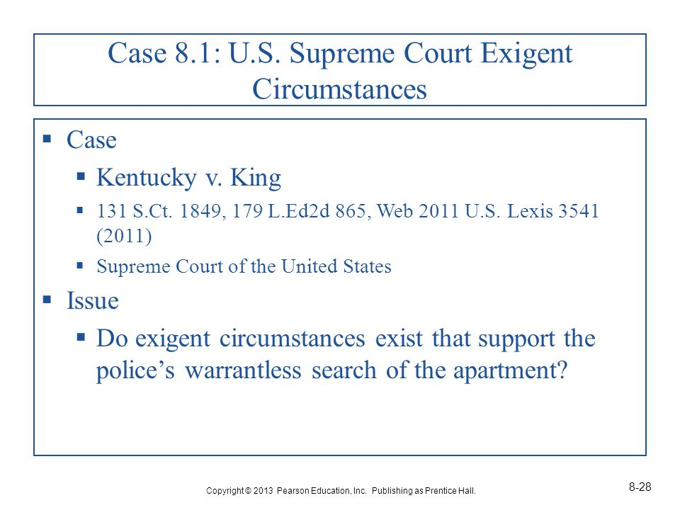 Case 8.1: U.S. Supreme Court Exigent Circumstances