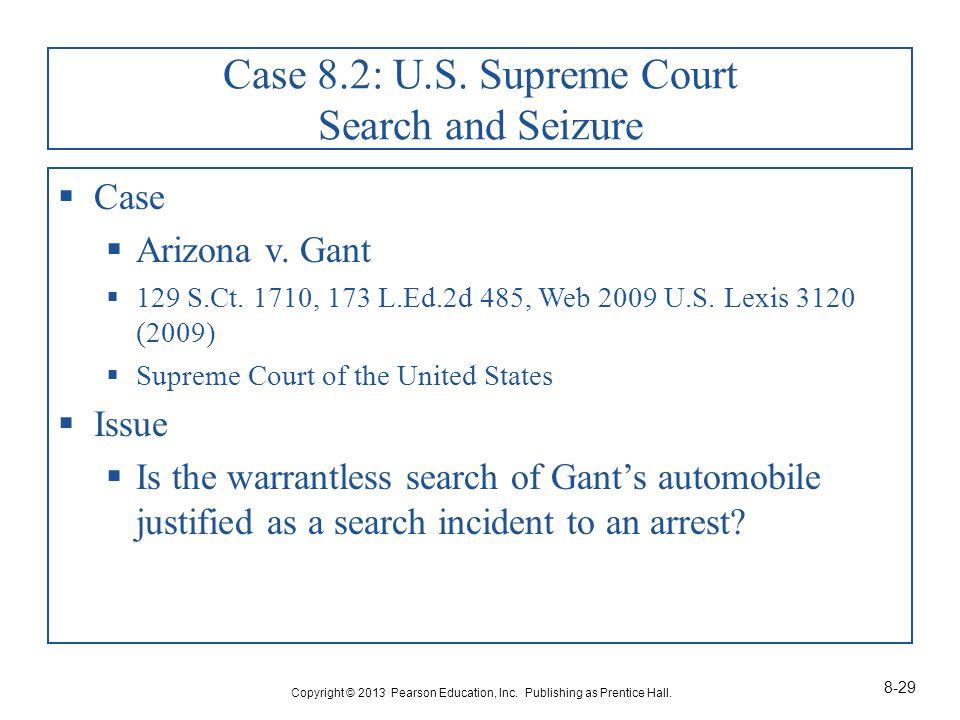 Case 8.2: U.S. Supreme Court Search and Seizure