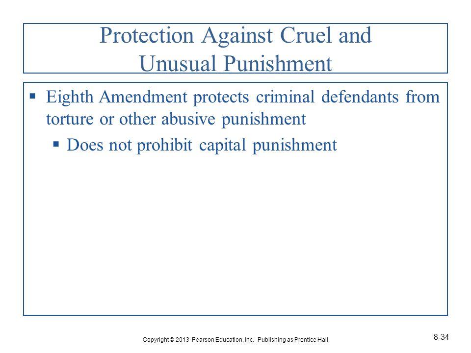 Protection Against Cruel and Unusual Punishment