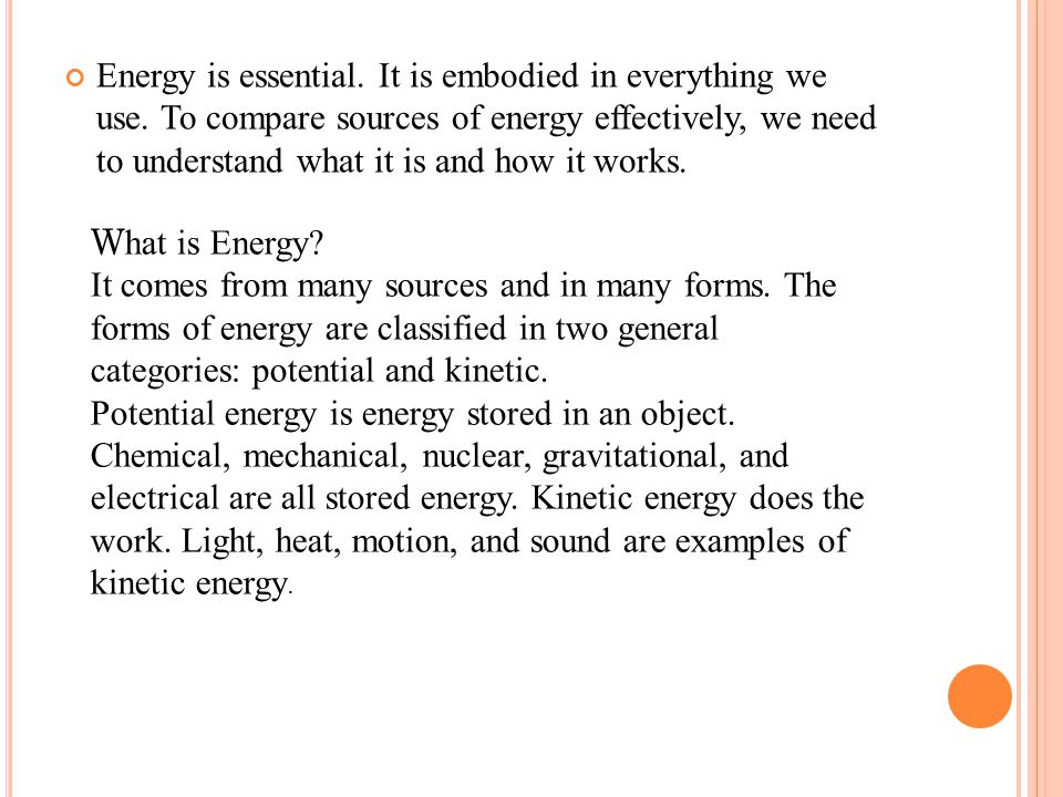 Energy is essential. It is embodied in everything we use