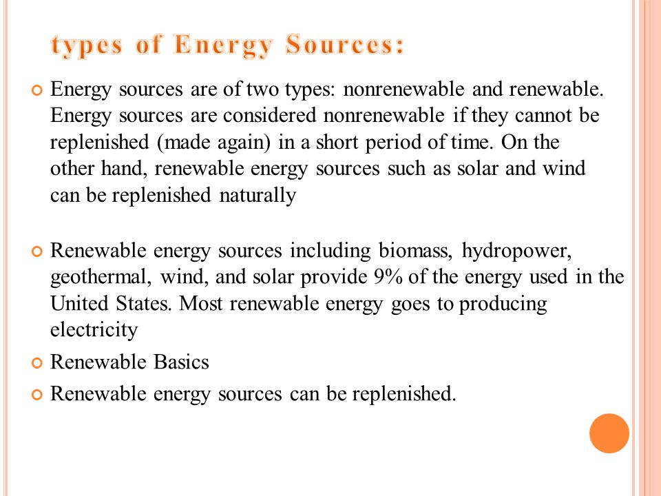 types of Energy Sources: