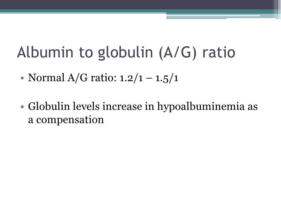 Albumin to globulin (A/G) ratio