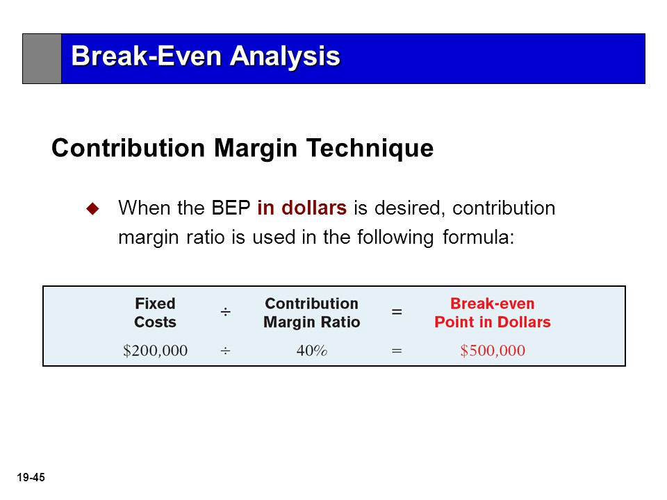 in break even analysis the contribution margin is defined as Calculate a company's breakeven point,  sold to break even the breakeven point is defined as the  with how contribution margin and cvp analysis come .