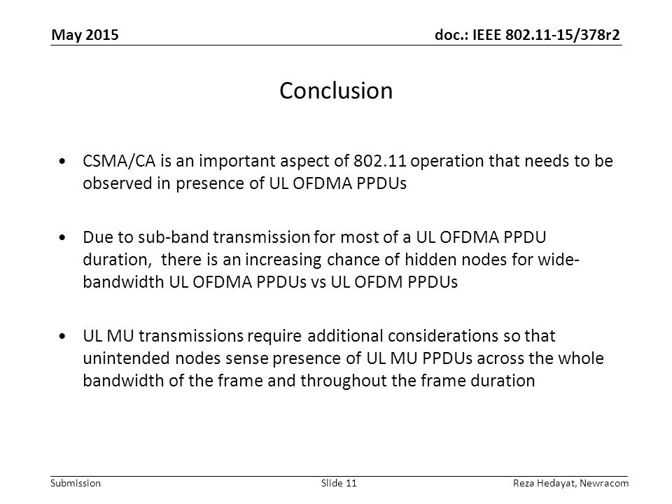 May 2015 Conclusion. CSMA/CA is an important aspect of operation that needs to be observed in presence of UL OFDMA PPDUs.