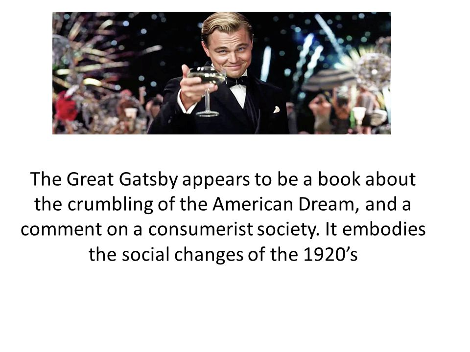 The Demise of the 1920s American Dream in The Great Gatsby