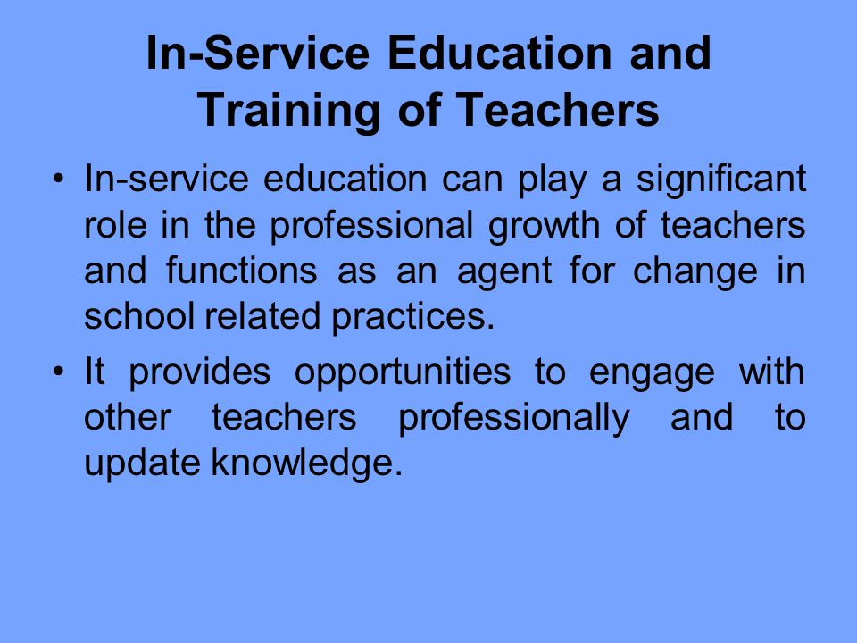 In-Service Education and Training of Teachers
