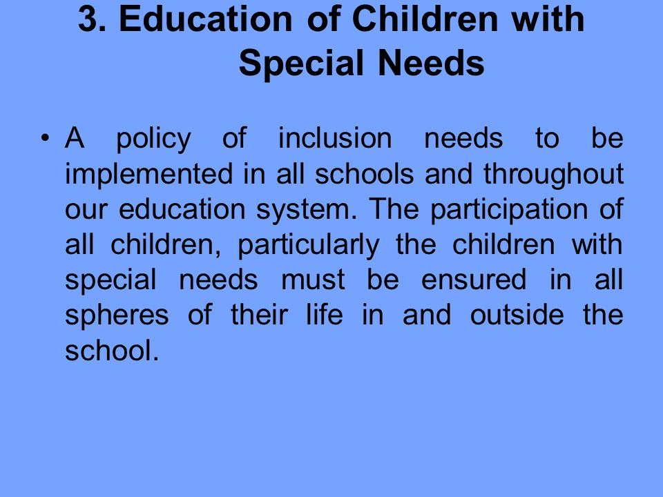 3. Education of Children with Special Needs