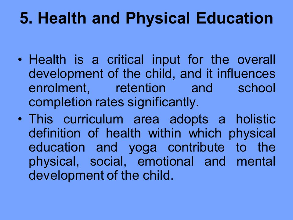 5. Health and Physical Education