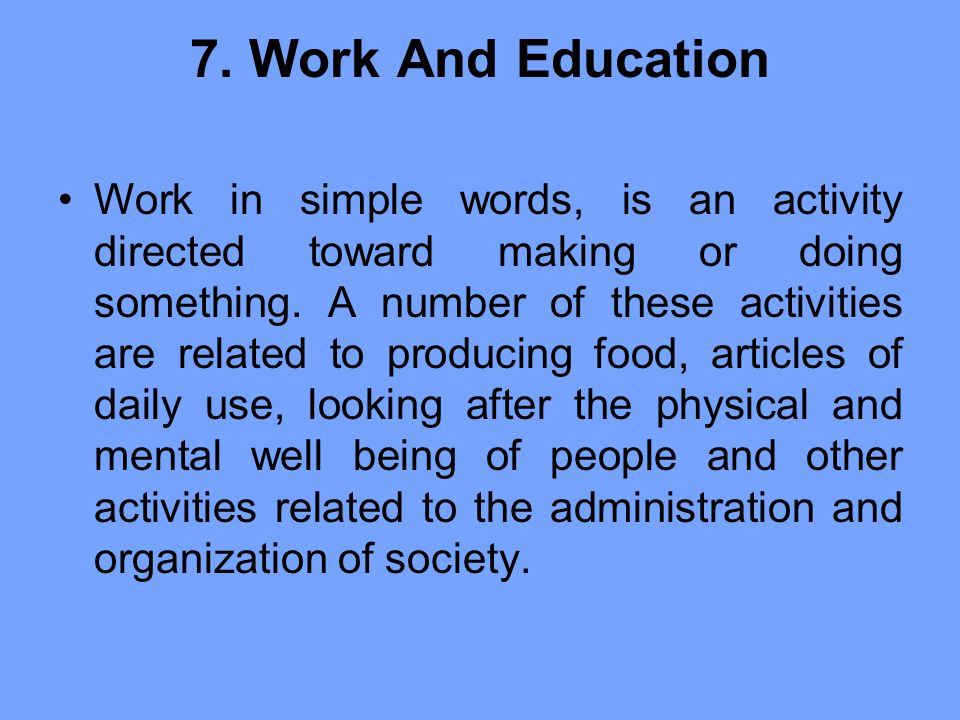 7. Work And Education