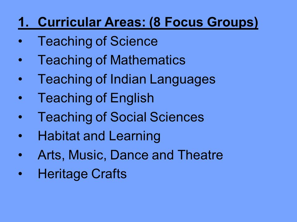 1. Curricular Areas: (8 Focus Groups)