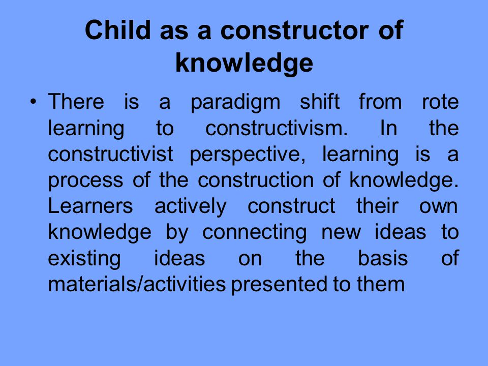 Child as a constructor of knowledge
