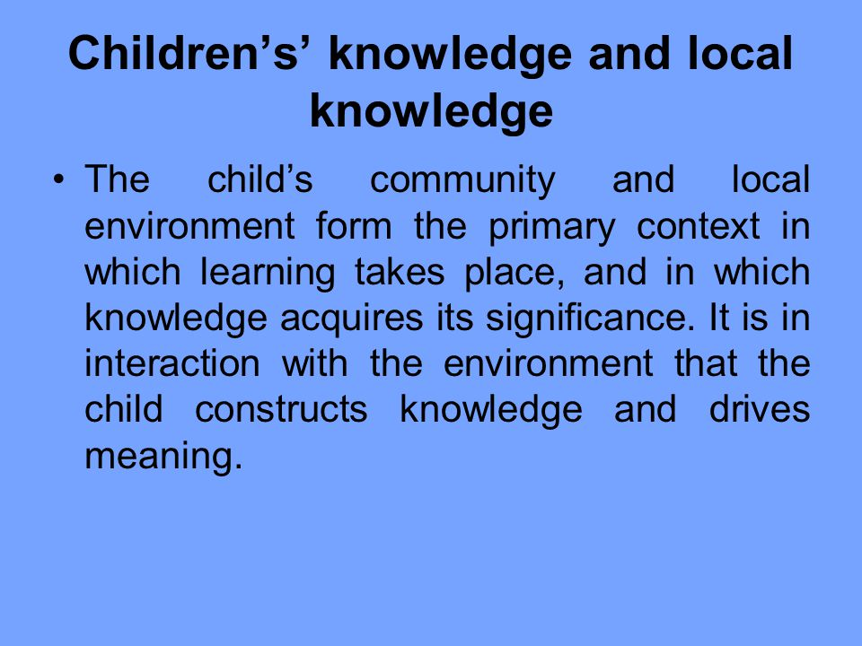 Children's' knowledge and local knowledge