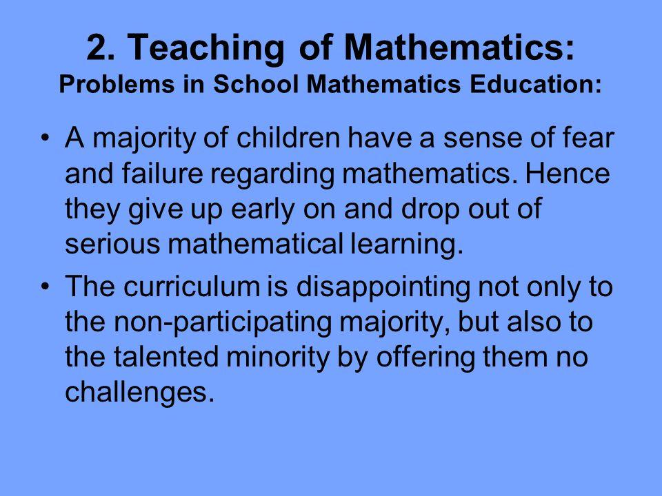 2. Teaching of Mathematics: Problems in School Mathematics Education: