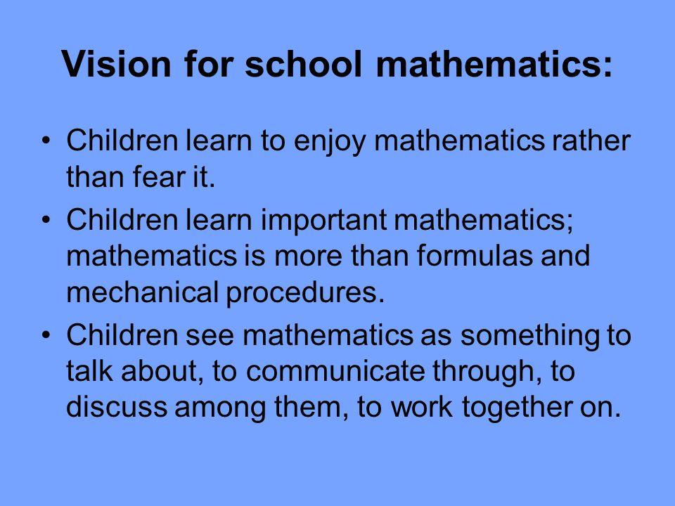 Vision for school mathematics: