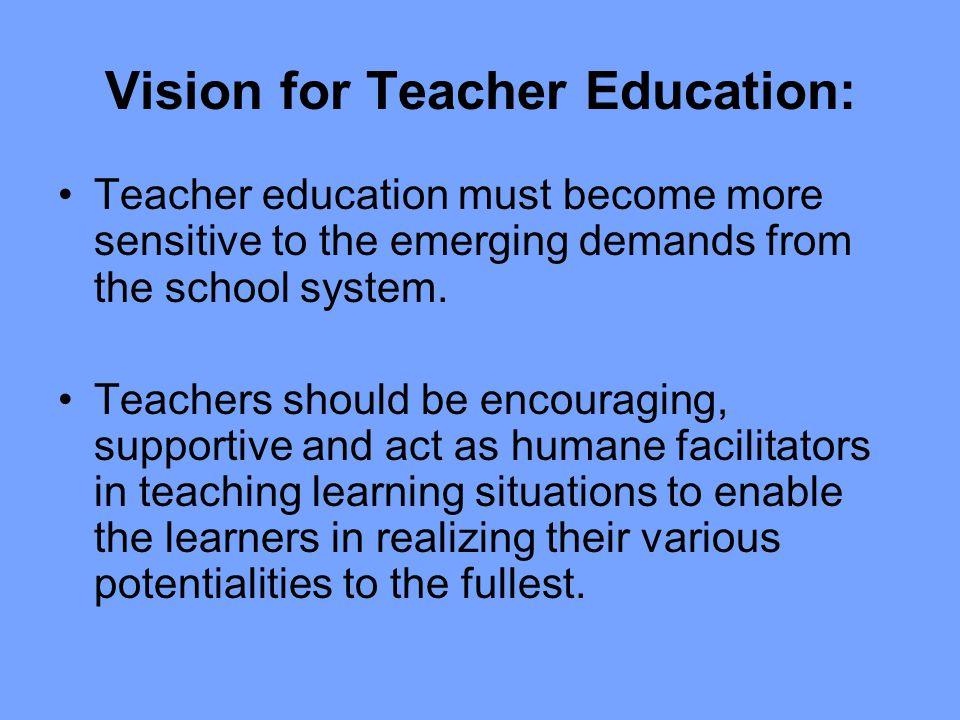 Vision for Teacher Education: