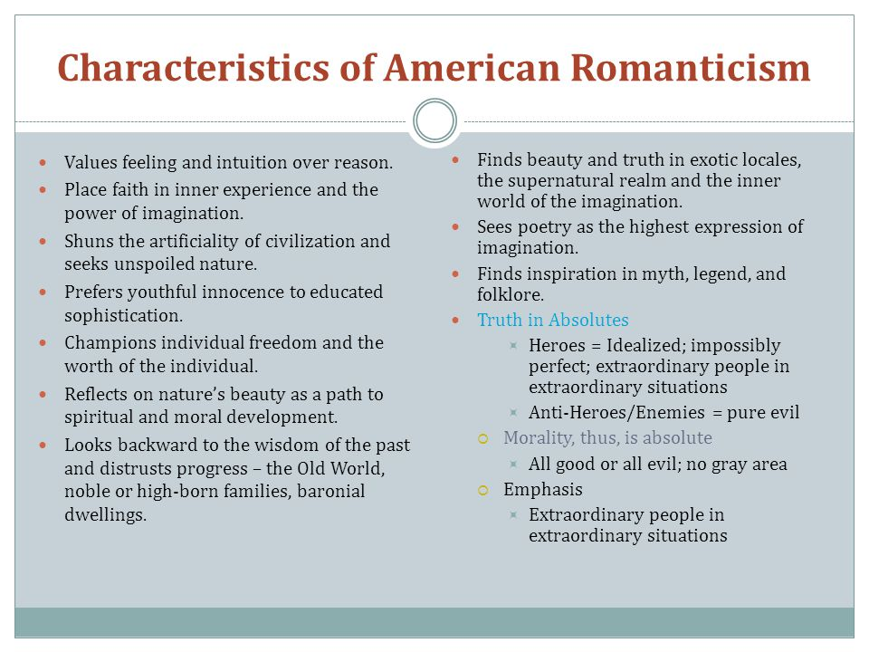 characteristics romanticism Romanticism is an important social, intellectual, as well as a literary movement which began in western europe during the 17th century and flourished till the second.
