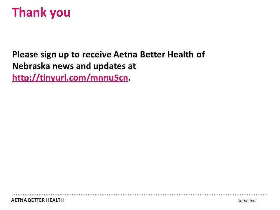 AETNA BETTER HEALTH® OF NEBRASKA - ppt video online download