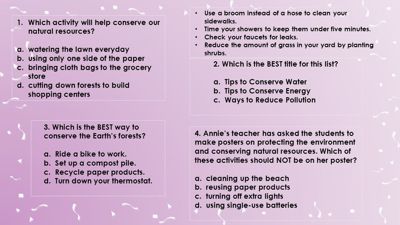 Which activity will help conserve our natural resources