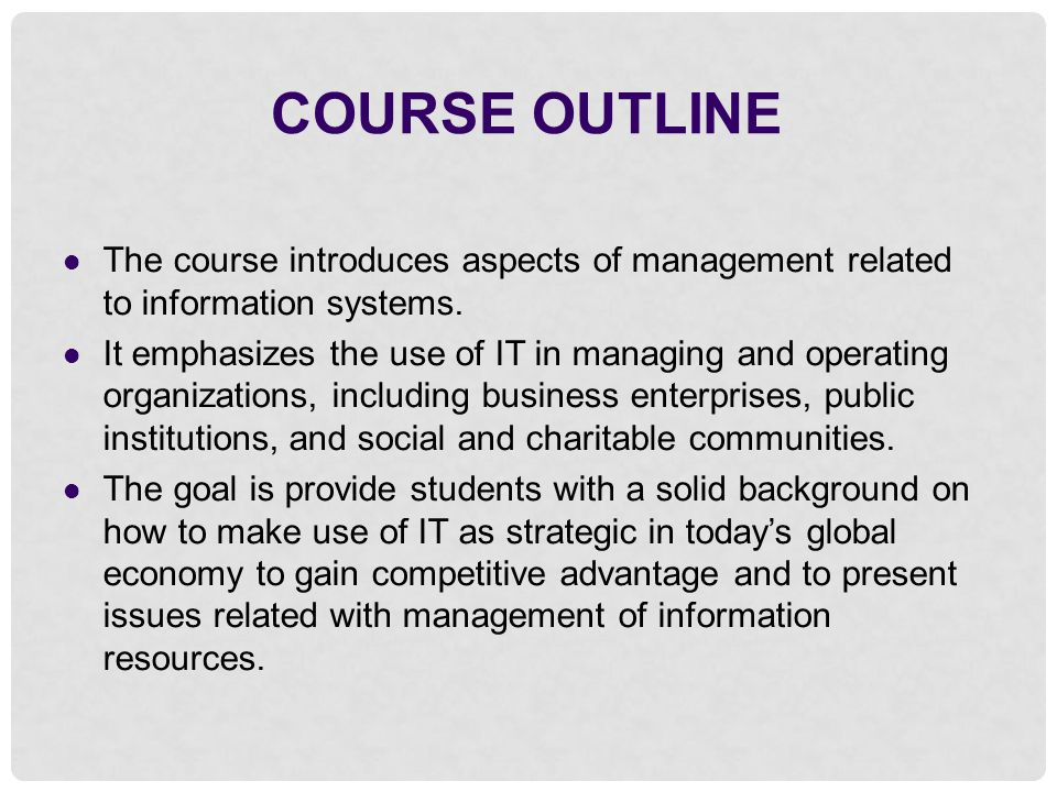 course outline of managing organisation course Course outline 2018 busadmin 771: managing organisations and  people (15 points) quarter 1 (1182) course prescription the theory and.