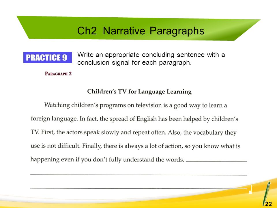 Write a concluding sentence for each paragraph