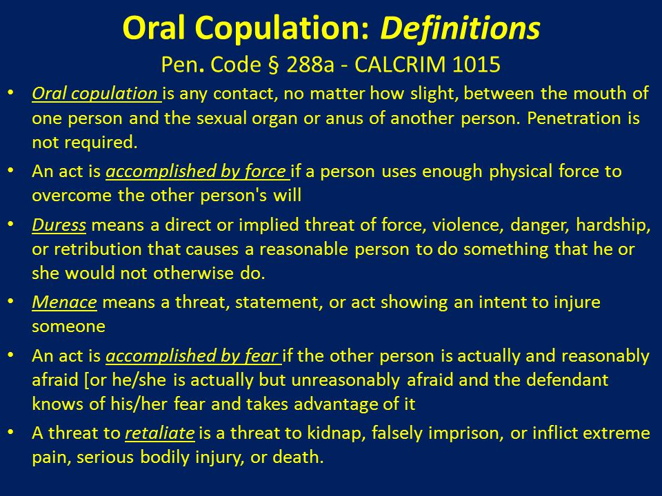 Oral Copulation With Force