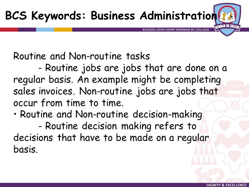 what are some examples of nonroutine decisions His = the overall (national) health information covering all data collection  methods  a sample of measure evaluation rhis activities (monitoring and.