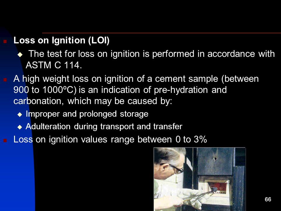 Loss On Ignition Cement : By engr prof dr attaullah shah ppt video online download