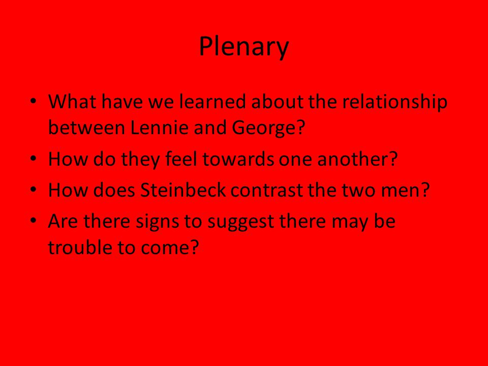 how does slim behave towards george and lennie