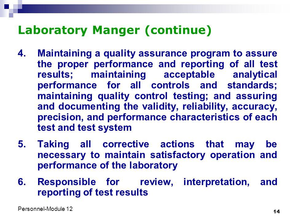 Laboratory Manger (continue)