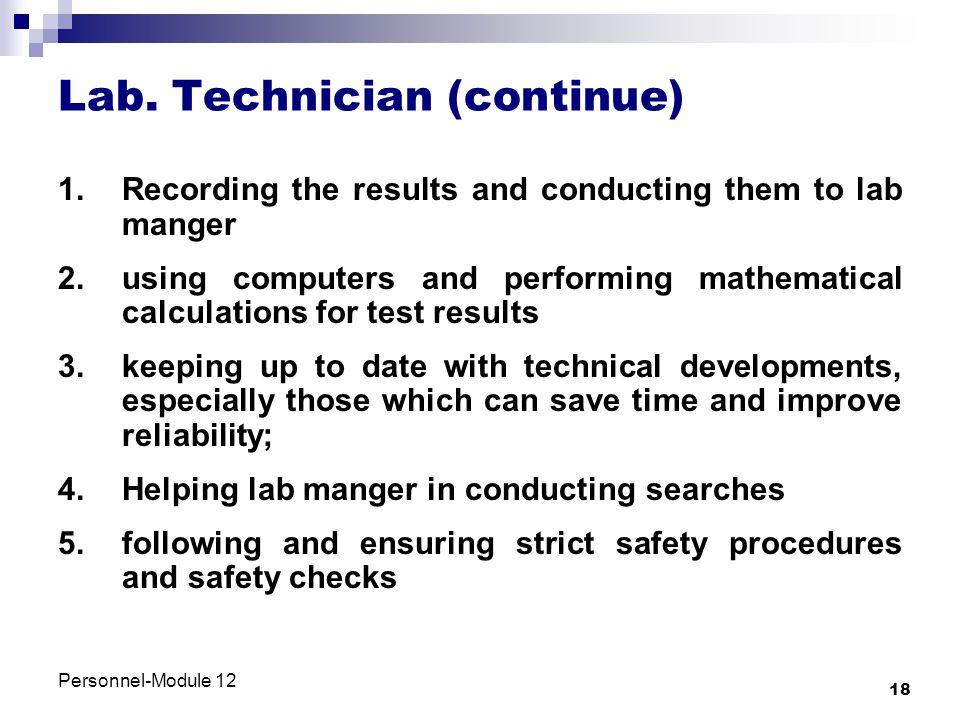 Lab. Technician (continue)