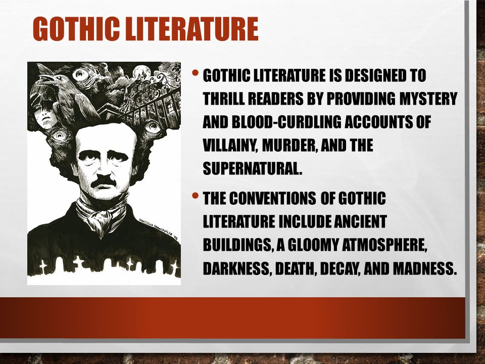 gothic elements in the cask of Although the cask of amontillado avoids one of the hallmark's of the gothic, a supernatural occurrence or agent in the story, poe includes sufficient gothic elements to put this story squarely.