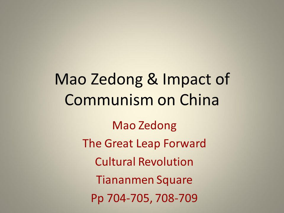 Impact and Effects of Communist Mao Zedong in China