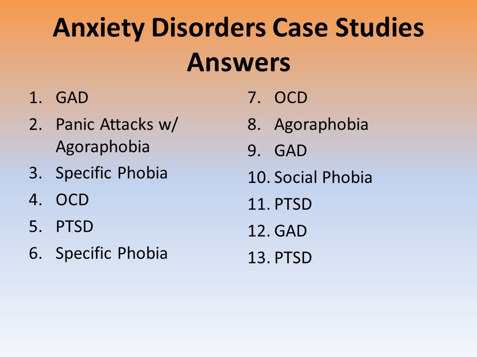 Generalized Anxiety Disorder: A Case Study of an ... - Prezi