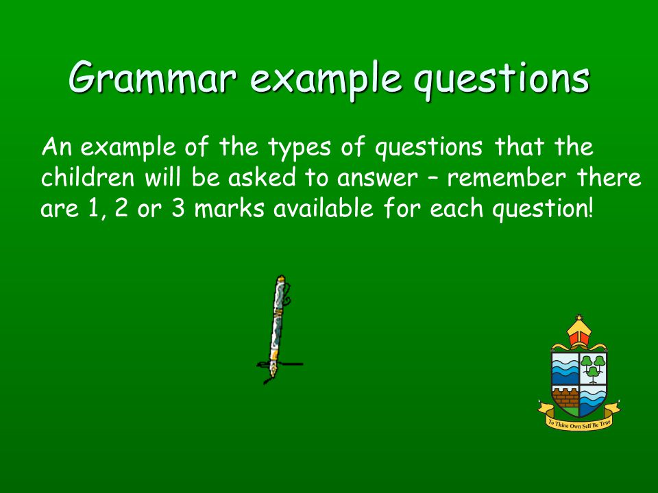 Grammar example questions