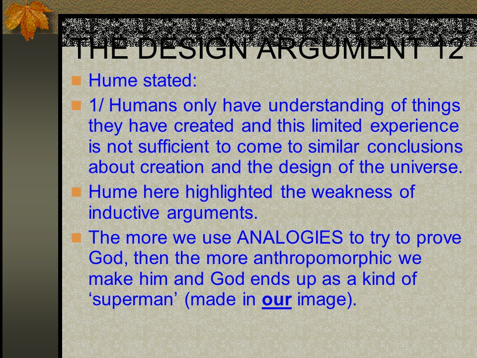 design argument for the existence of god essay The design argument for the existence of god this argument is also called the teleological argument, it argues that the universe did not come around by mere chance.