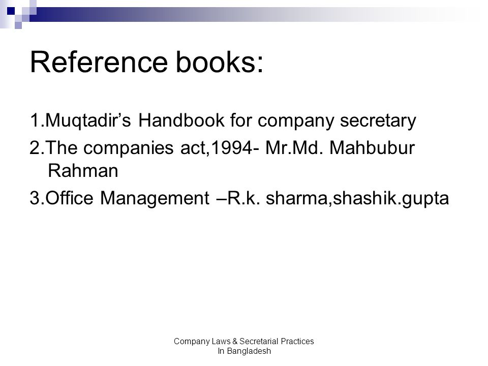 company law and secretarial practices essay The book explains the laws, practices and procedures relating to company secretarial work in detail, with focus on the role of the company secretary it discusses all the important aspects of company management and secretarial practice, right from the incorporation of a company to its winding up.