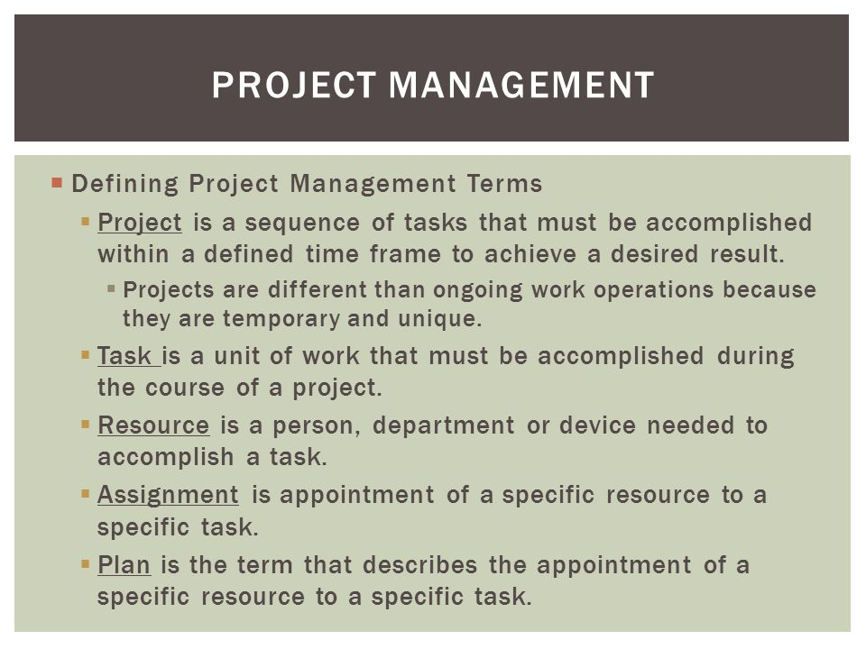 Project Management Defining Project Management Terms