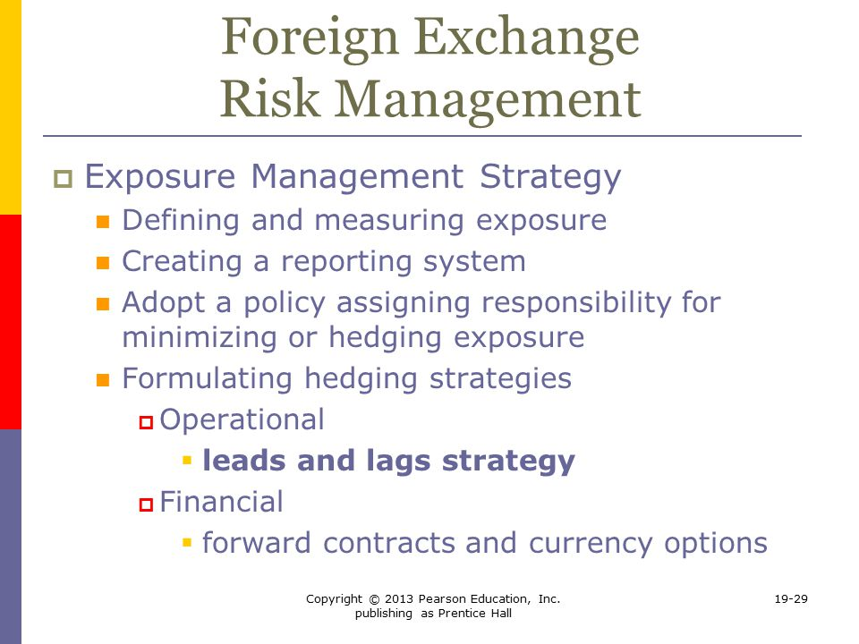 managing foreign exchange risk in international trade Zone of high currency risk in transactions of foreign trade, which requires the use  of risk management techniques based on research of the companies' reports.