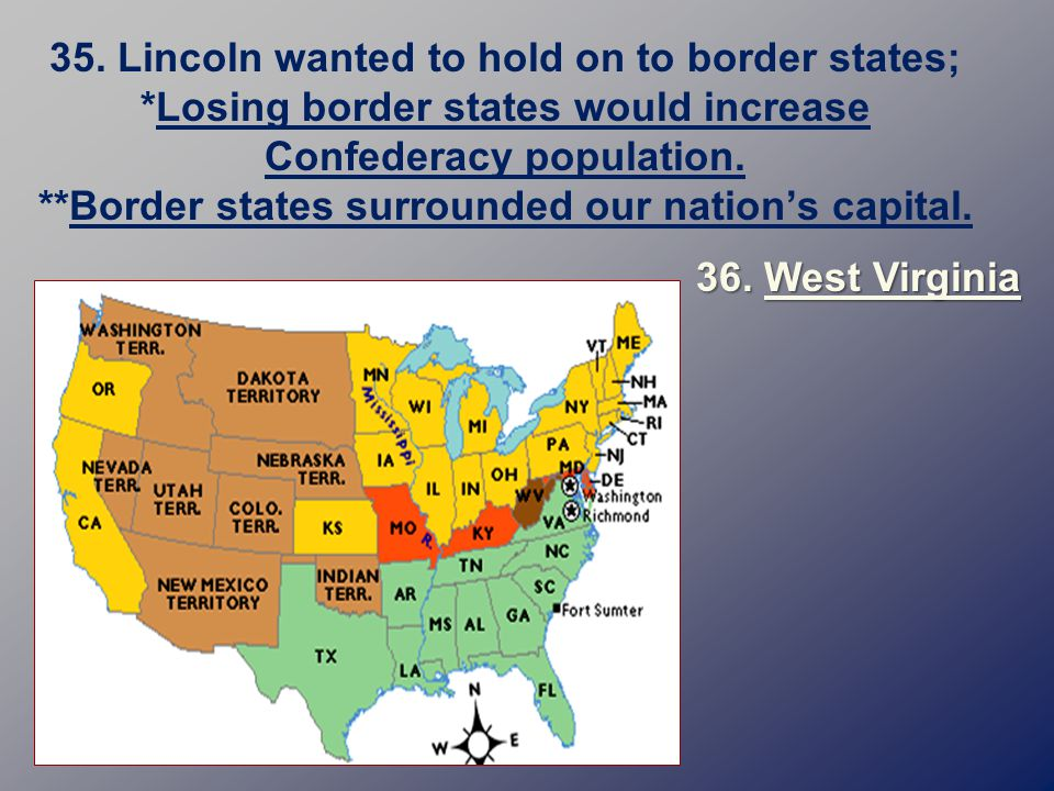lincoln wanted to hold on to border states
