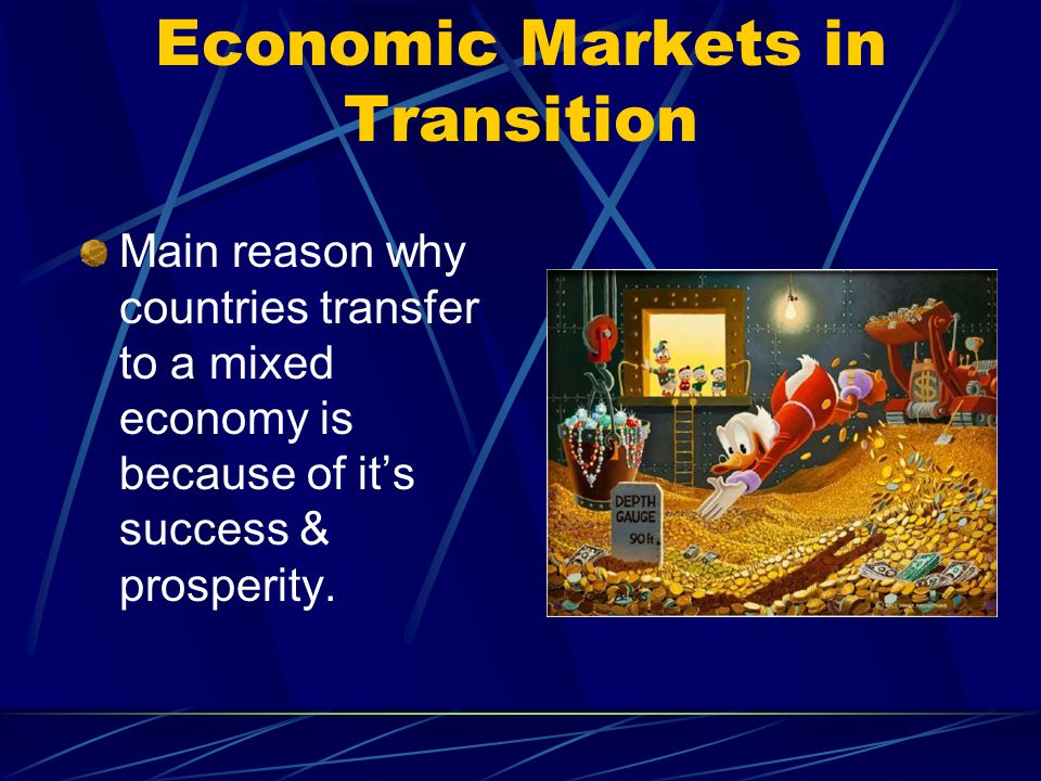 Economic Markets in Transition