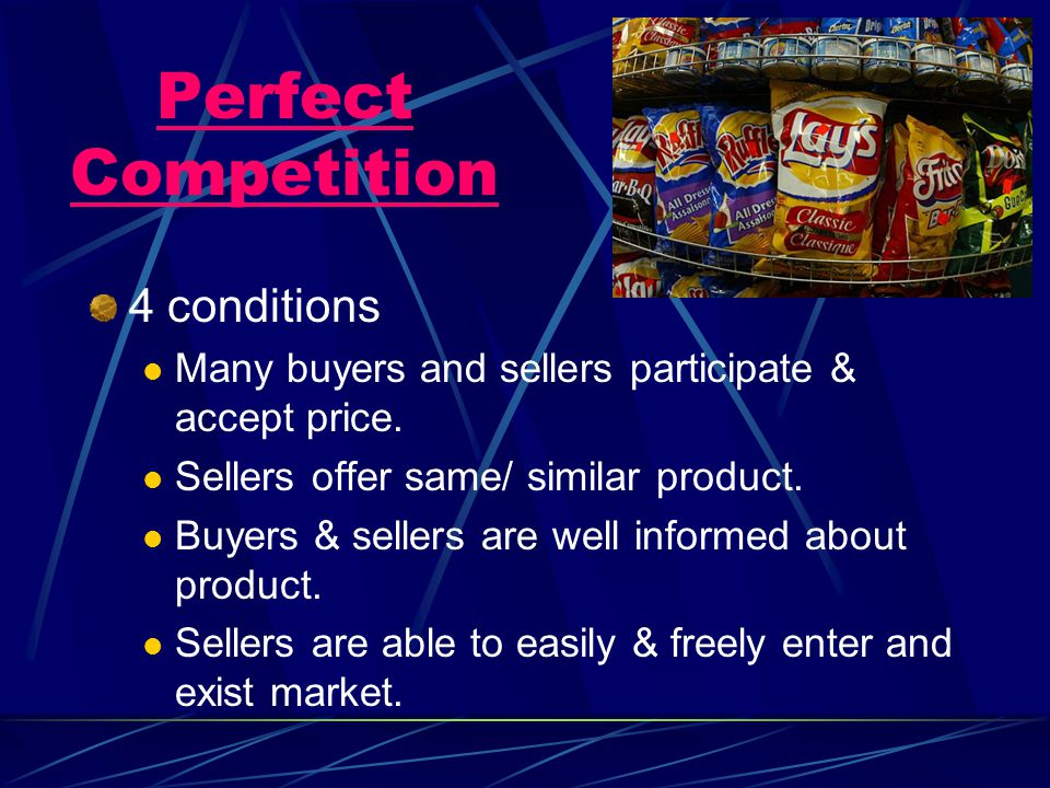 Perfect Competition 4 conditions