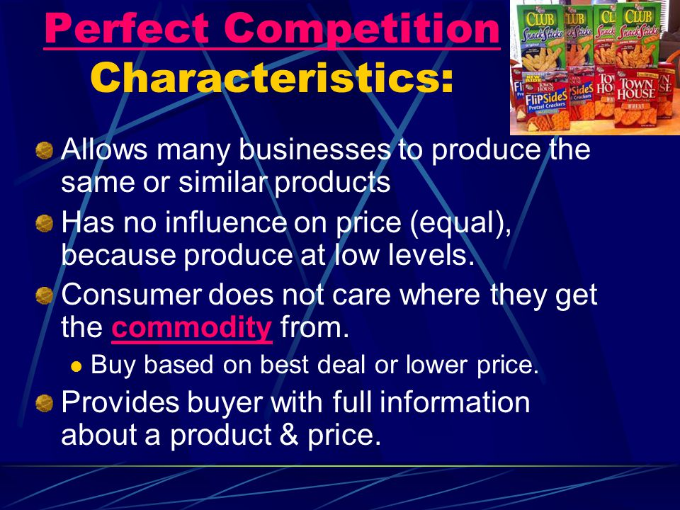 Perfect Competition Characteristics: