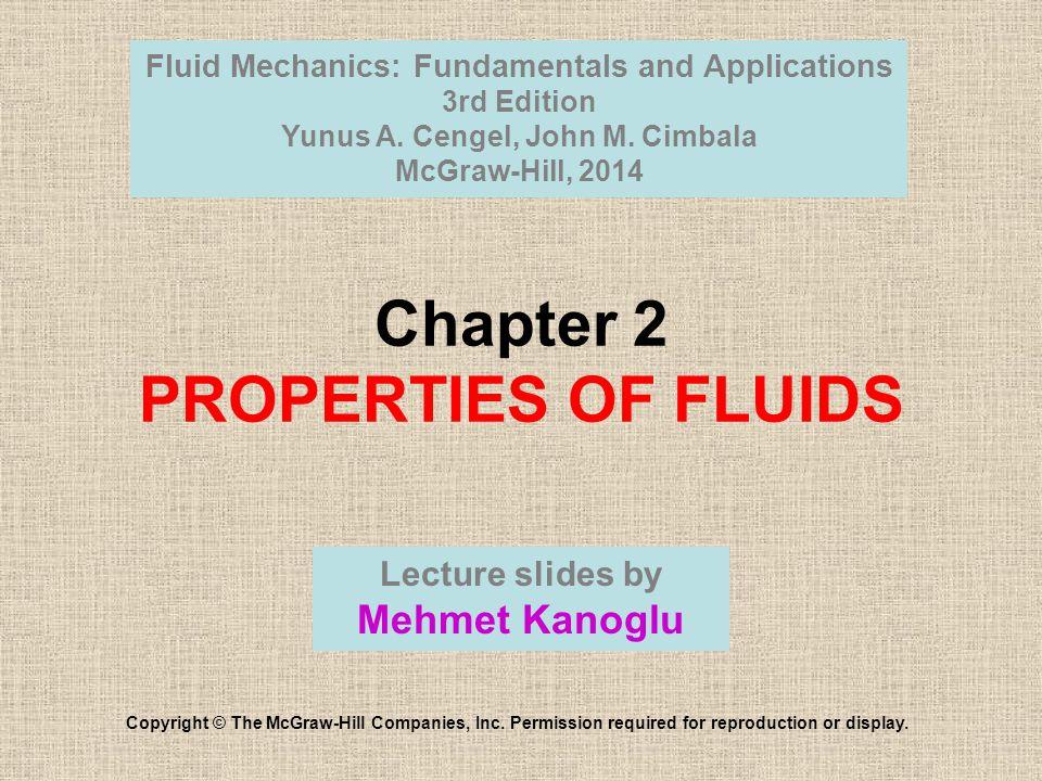 Chapter 2 PROPERTIES OF FLUIDS