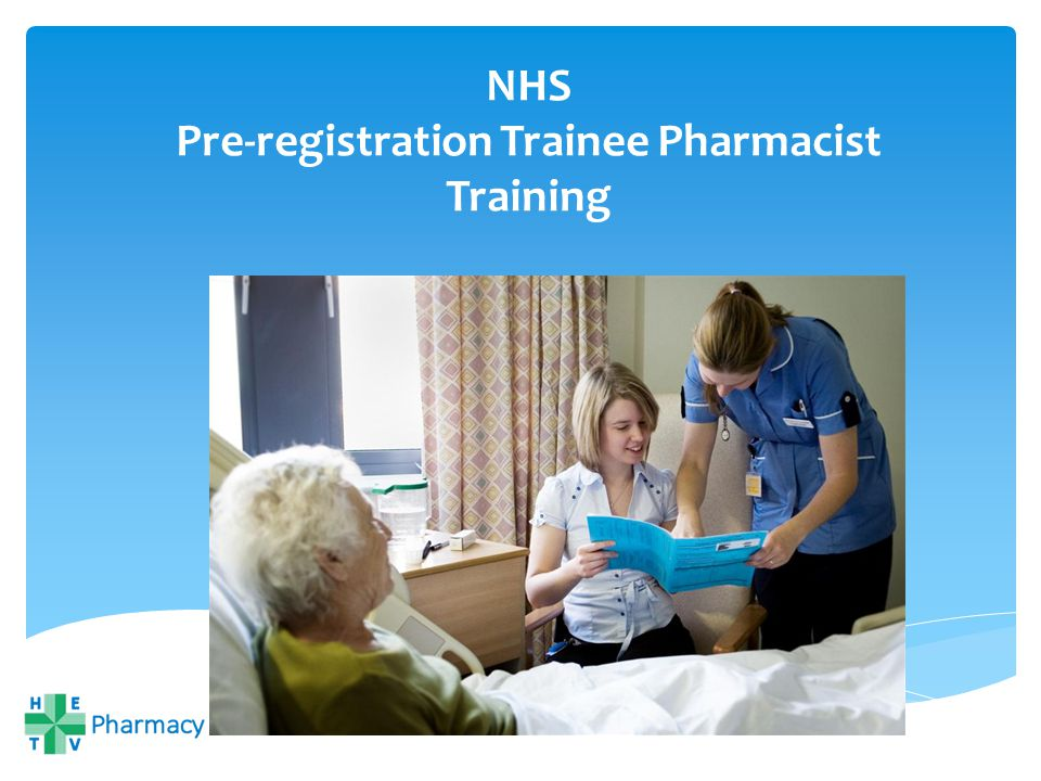 NHS Pre-registration Trainee Pharmacist Training - ppt download